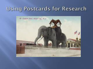 Using Postcards for Research