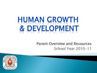 Parent Overview and Resources School Year 2010-11