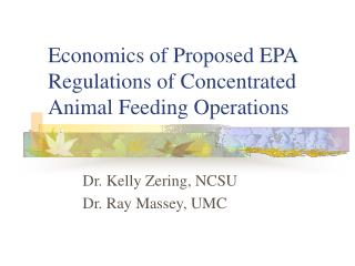 Economics of Proposed EPA Regulations of Concentrated Animal Feeding Operations