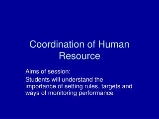 Coordination of Human Resource