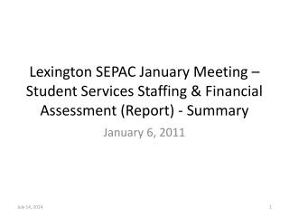 Lexington SEPAC January Meeting – Student Services Staffing & Financial Assessment (Report) - Summary