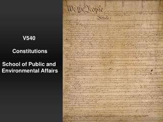 V540 Constitutions School of Public and Environmental Affairs