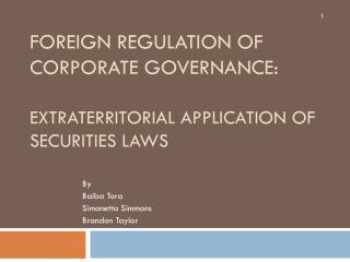 Foreign Regulation of Corporate Governance:  Extraterritorial Application of Securities Laws