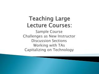 Teaching Large Lecture Courses: