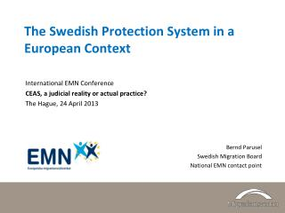 The Swedish Protection System in a European Context