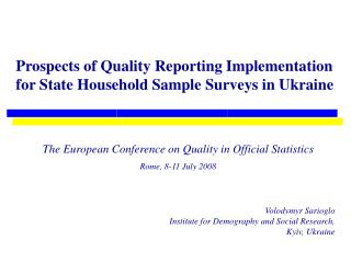 Prospects of Quality Reporting Implementation for State Household Sample Surveys in Ukraine