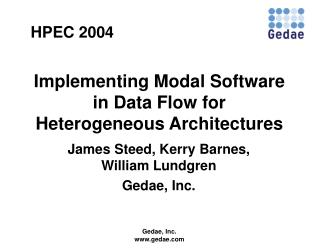 Implementing Modal Software in Data Flow for Heterogeneous Architectures