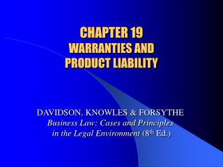 CHAPTER 19 WARRANTIES AND  PRODUCT LIABILITY