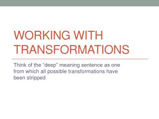 Working with Transformations