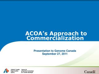 Presentation to Genome Canada  September 27, 2011