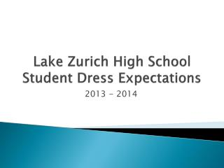 Lake Zurich High School Student Dress Expectations