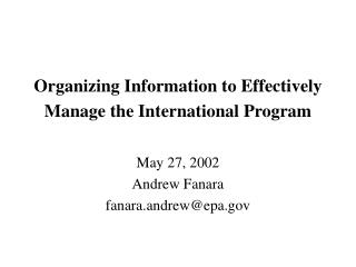Organizing Information to Effectively Manage the International Program