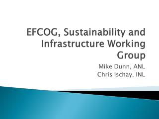EFCOG, Sustainability and Infrastructure Working Group