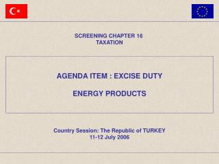 AGENDA ITEM  :  EXCISE DUTY ENERGY PRODUCTS