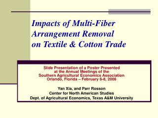 Impacts of Multi-Fiber Arrangement Removal  on Textile & Cotton Trade