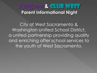 KidZone & Club West Parent Informational Night