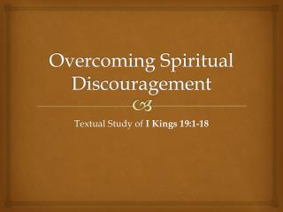 Overcoming Spiritual Discouragement