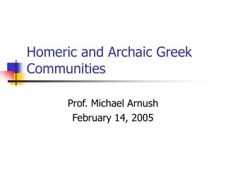 Homeric and Archaic Greek Communities