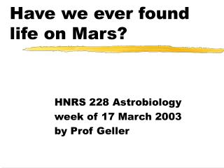 Have we ever found life on Mars?
