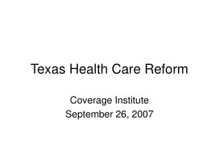 Texas Health Care Reform