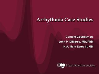 Arrhythmia Case Studies