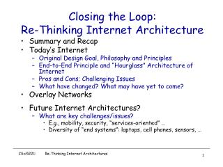 Closing the Loop: Re-Thinking Internet Architecture