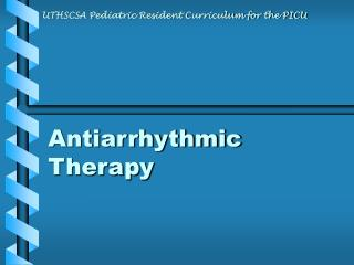 Antiarrhythmic Therapy