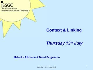 Context & Linking  Thursday 13 th  July