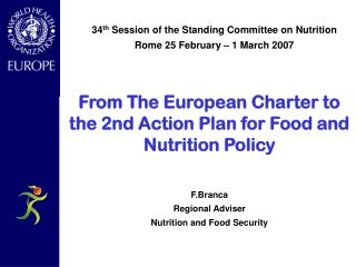 From The European Charter to the 2nd Action Plan for Food and Nutrition Policy