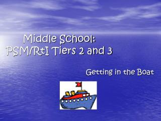 Middle School: PSM/RtI Tiers 2 and 3