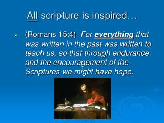 All  scripture is inspired…