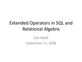 Extended Operators in SQL and Relational Algebra