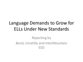 Language Demands to Grow for ELLs Under New Standards