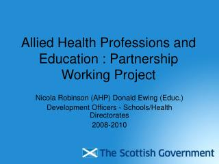 Allied Health Professions and Education : Partnership Working Project