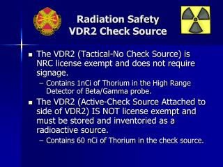Radiation Safety VDR2 Check Source