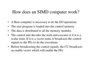How does an SIMD computer work?
