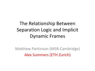 The Relationship Between Separation Logic and Implicit Dynamic Frames