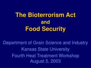 The Bioterrorism Act and Food Security