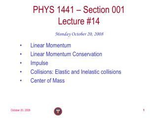 PHYS 1441 – Section 001 Lecture #14