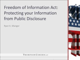 Freedom of Information Act: Protecting your Information from Public Disclosure