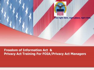 Freedom of Information Act  & Privacy Act Training For FOIA/Privacy Act Managers