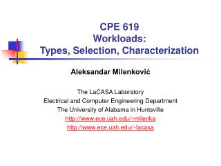 CPE 619 Workloads:  Types, Selection, Characterization