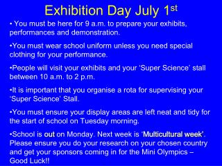 Exhibition Day July 1 st