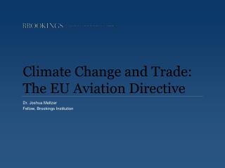 Climate Change and Trade: The EU Aviation Directive