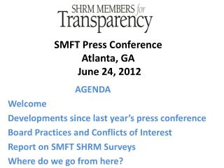 SMFT Press Conference  Atlanta, GA  June 24, 2012