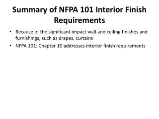 Summary of NFPA 101 Interior Finish Requirements