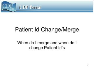Patient Id Change/Merge