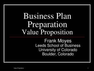 Business Plan Preparation  Value Proposition
