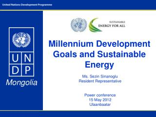 Millennium Development Goals and Sustainable Energy