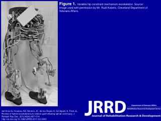 Figure 1.  Variable hip constraint mechanism exoskeleton. Source: Image used with permission by Mr. Rudi Kobetic, Cleve